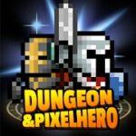 Dungeon x Pixel Hero Mod Apk